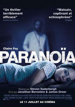Paranoïa de  Steven Soderbergh - 2018 / Thriller