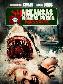 Sharkansas Women's Prison Massacre de Jim Wynorski - 2015 / Horreur