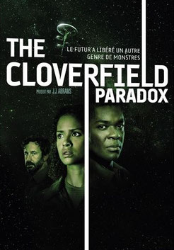 The Cloverfield Paradox de Julius Onah - 2018 / Science-Fiction