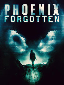 Phoenix Forgotten de Justin Barber - 2017 / Science-Fiction - Horreur