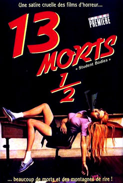 13 Morts 1/2 de Mickey Rose & Michael Ritchie  (1981)