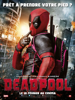 Deadpool de Tim Miller - 2016/Fanatastique