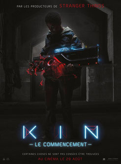 Kin - Le Commencement de Jonathan Baker & Josh Baker - 2018 / Science-Fiction
