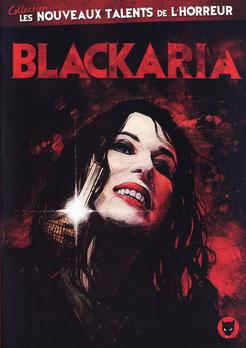 Blackaria de François Gaillard & Christophe Robin (2010 / Horreur)