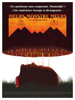 Meurs, Monstres, Meurs de Alejandro Fadel (2018/ Thriller - Horreur)
