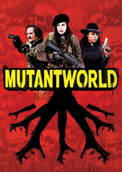 Mutant World de David Winning - 2014 / Science-Ficiton / Horreur