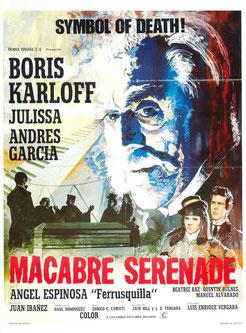 Macabre Sérénade de Jack Hill & Juan Ibáñez (1968/Horreur)