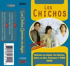 LOS CHICHOS - QUIEREME CON ALEGRIA