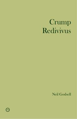 Neil Godsell Crump Redivivus