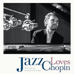 Jazz Loves Chopin