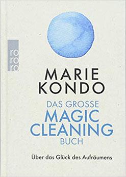Marie Kondo Das große Magic Cleaning Buch - Über das Glück des Aufräumens*