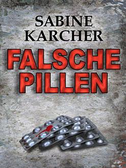 Falsche Pillen S.Karcher -gefälschte Arneimittel