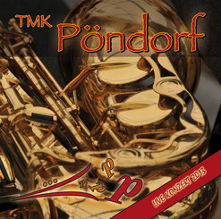 Frühlingskonzert 2013 CD TMK Pöndorf