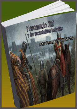 Fernando III y las incontables batallas