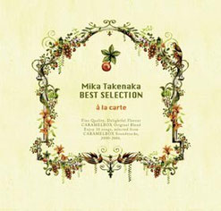 Mika Takenaka Best Selection-a la carte-