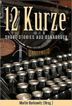 Die Geschichten entstanden in einem Schreibkurs in Osnabrück.
