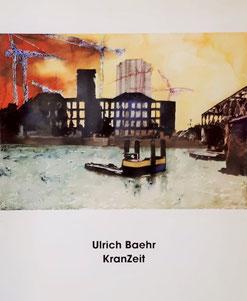 Ulrich Baehr: KranZeit