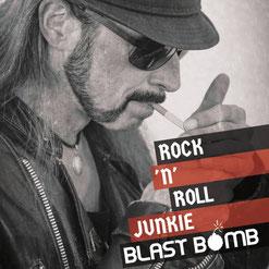 BLAST BOMB - Rock 'n' Roll Junkie