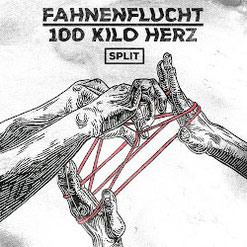 FAHNENFLUCHT / 100 KILO HERZ - Split