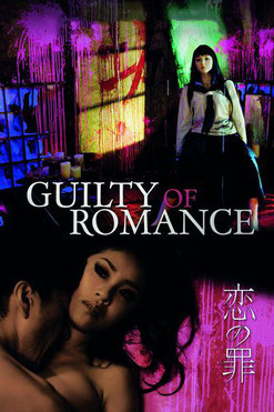Guilty Of Romance de Sion Sono - 2011 / Thriller - Horreur