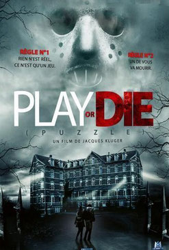 Play Or Die de Jacques Kluger (2019)