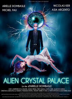 Alien Crystal Palace d'Arielle Dombasle - 2018 / Fantastique