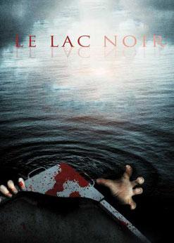 Le Lac Noir de Larry Fessenden - 2013 / Horreur - Animal Tueur