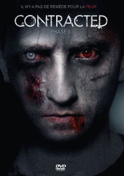 Contracted - Phase 2 de Josh Forbes - 2015 / Horreur