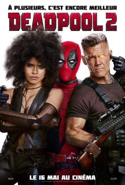 Deadpool 2 de David Leitch - 2018 / Fantastique