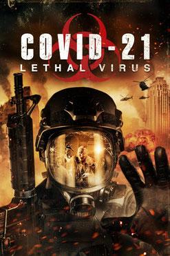 Covid 21 - Lethal Virus (2021)