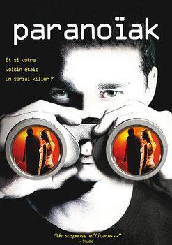 Paranoïak de D.J. Caruso - 2007 / Thriller