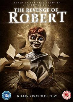 The Revenge Of Robert (2018)
