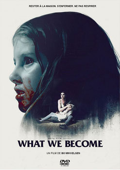 What We Become de Bo Mikkelsen - 2015 / Horreur