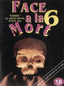 Face à La Mort 6 (1996)