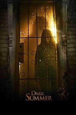 Dark Summer de Paul Solet - 2015 / Epouvante - Horreur