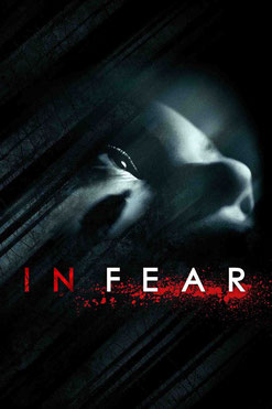 In Fear de Jeremy Lovering - 2013 / Horreur
