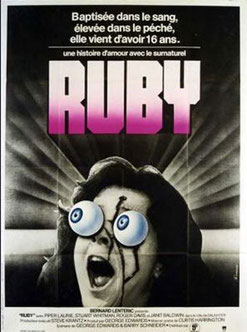Ruby de Curtis Harrington - 1977 / Epouvante - Horreur