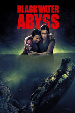 Black Water : Abyss (2020)