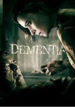 Dementia de Mike Testin - 2015 / Thriller - Horreur