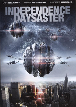 Independence Daysaster de W.D. Hogan - 2013 / Science-Fiction