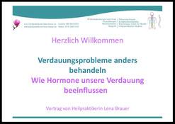 Vortrag Naturheilkunde Verdauungsprobleme anders behandeln  München Heilpraktikerin Lena Brauer
