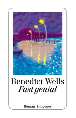 Fast genial von Benedict Wells