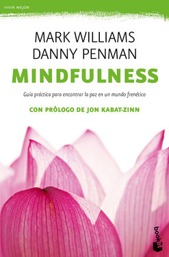 Mindfulness - Guía práctica de Danny Penman y Mark Williams