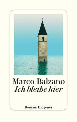 Ich bleibe hier von Marco Balzano