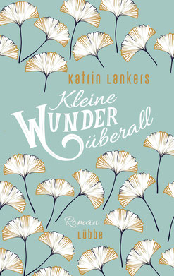 Kleine Wunder überall von Katrin Lankers - Buchtipp