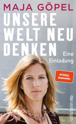 Unsere Welt neu denken - Eine Einladung von Maja Göpel  - Bestseller in Gesellschaftskritik