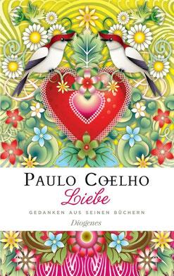Liebe - Gedanken aus seinen Büchern von Paulo Coelho