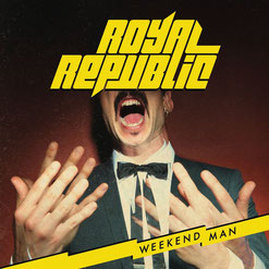 Quelle: Royal Republic