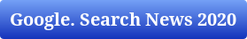 Google. Search News за Январь 2020 года