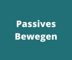 Passives Bewegen